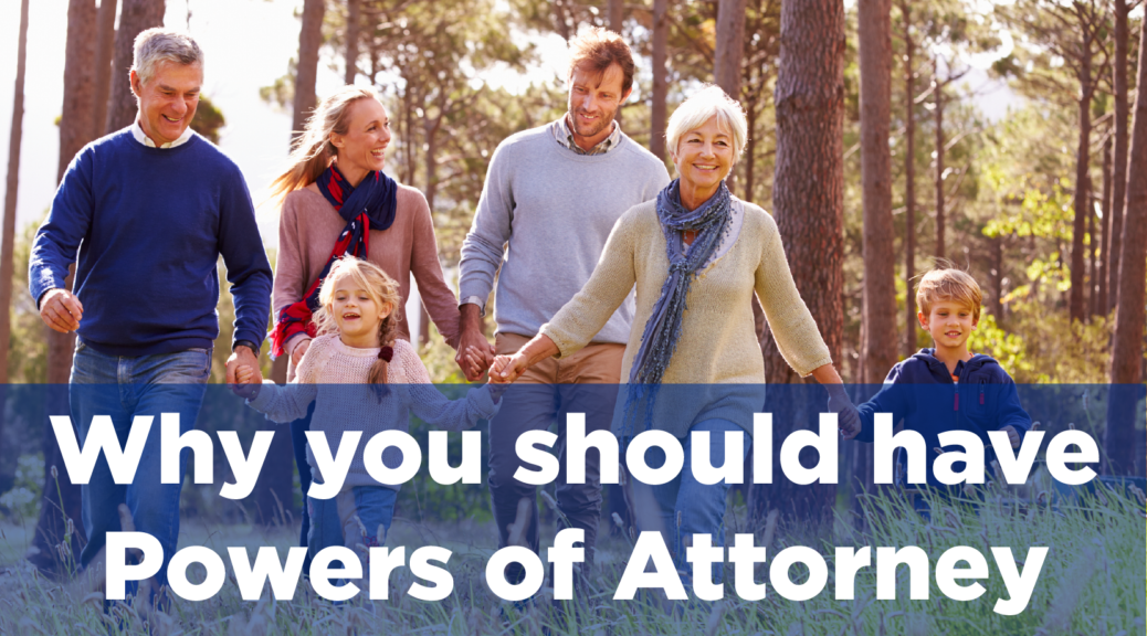 Why you should have Powers of Attorney