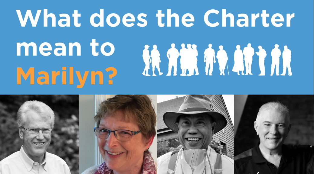 What does the Charter mean to Marilyn?