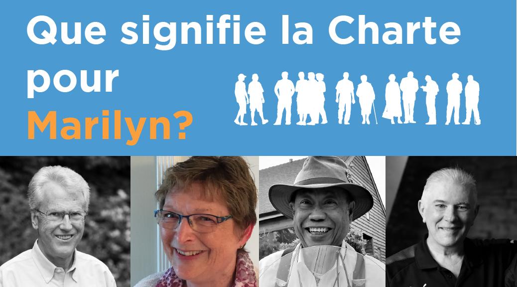 Que signifie la Charte pour Marilyn?