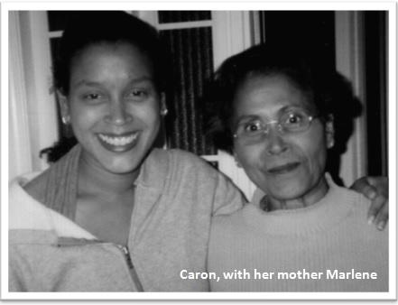 Caron & Marlene