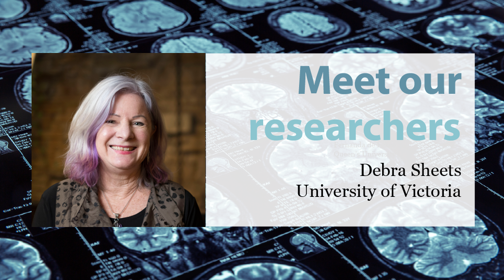 Meet our Researchers: Debra Sheets, University of Victoria