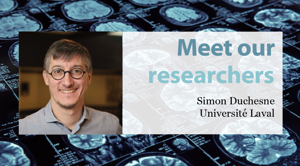 Meet our Researchers: Simon Duchesne, Université Laval