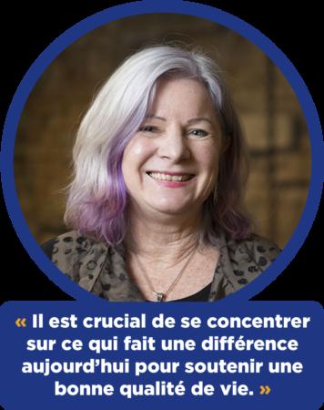 Debra Sheets :  « Il est crucial de se concentrer sur ce qui fait une différence aujourd'hui pour soutenir une bonne qualité de vie. »