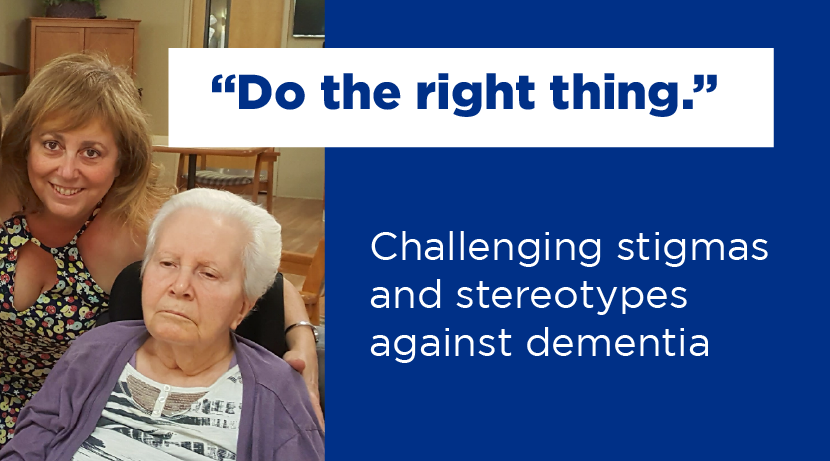 """Do the right thing."" Challenging stigmas and stereotypes against dementia."