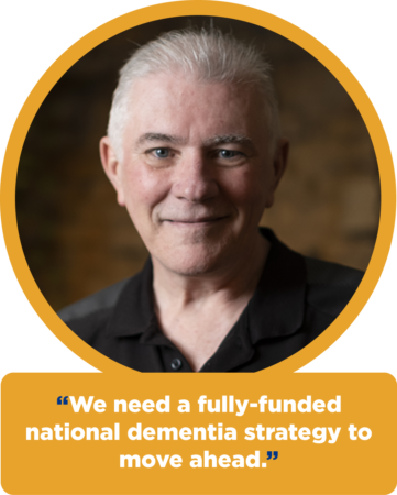 "Roger Marple: ""We need a fully-funded national dementia strategy to move ahead."""